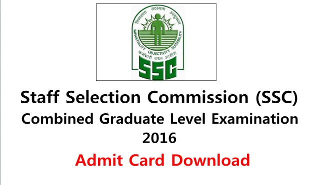 Ssc Cgl Admit Card: SSC CGL 2016 Tier -1 Call Letter (Admit Card) Download