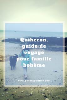 https://www.parentpontivy.com/2018/05/un-week-end-boheme-en-famille-quiberon.html