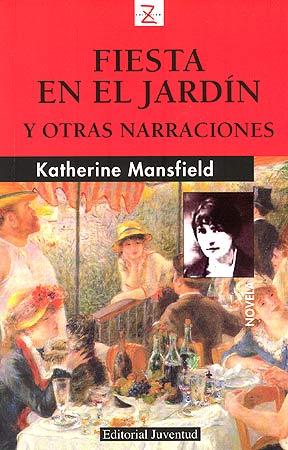 Fiesta en el jardín – Katherine Mansfield