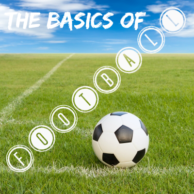 Learn the basic rules of the beautiful game