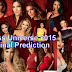Miss Universe 2015 Final Prediction After Preliminary show