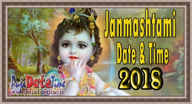 2018 Krishna Janmashtami Date & Time