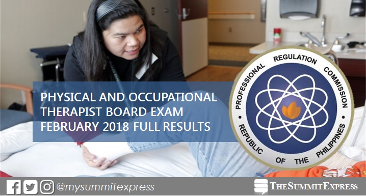 FULL RESULTS: February 2018 Physical, Occupational Therapist PT-OT board exam