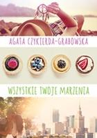 https://www.swiatksiazki.pl/ksiazki/wszystkie-twoje-marzenia-agata-czykierda-grabowska-4947588/