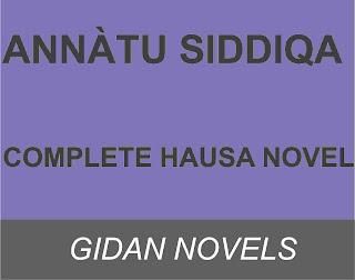 Annàtu Siddiqa hausa novels complete pdf