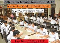 Delhi Public Library Recruitment 2017– Multi Tasking Staff