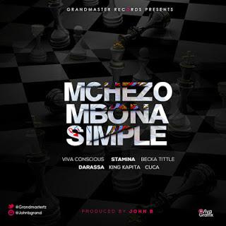 John B Ft. Darassa, Stamina, Becka Title, Cuca, Viva Conscious & King Kapita - Mchezo Mbona Simple