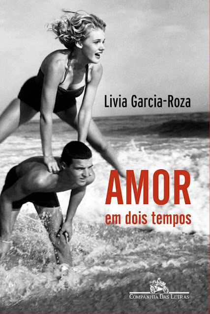 Amor em dois tempos - Livia Garcia-Roza