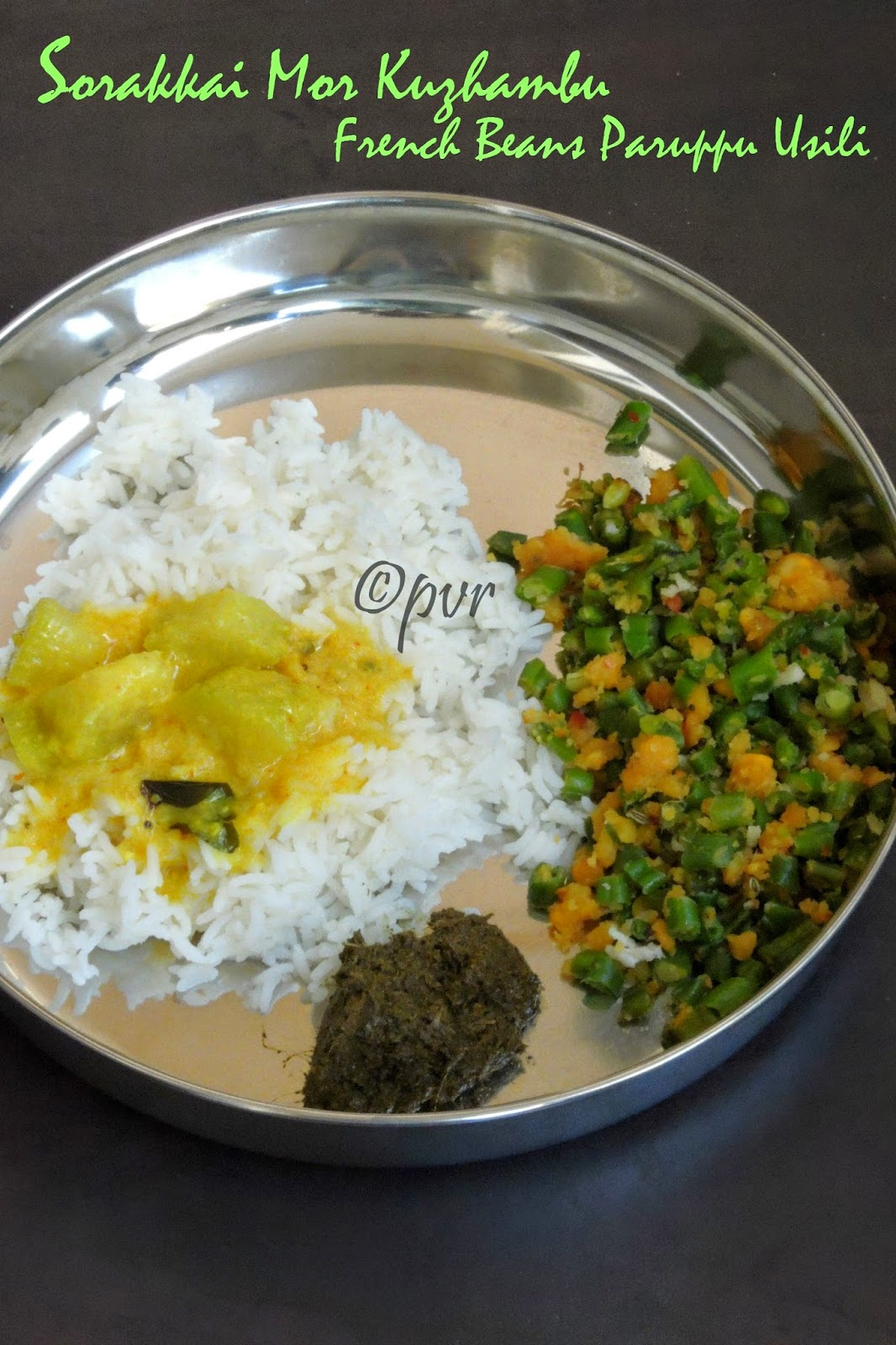 Sorakkai Mor Kuzhambu & French beans paruppu usili, bottlegourd buttermilk curry and Beans dal stir fry