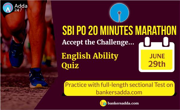 SBI PO 20 Minutes Marathon | English Language Sectional Test: 29th June 2018