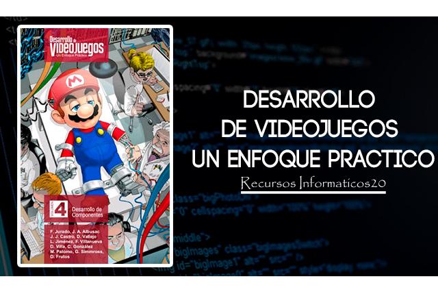 Desarrollo de Videojuegos un enfoque Practico - PDF