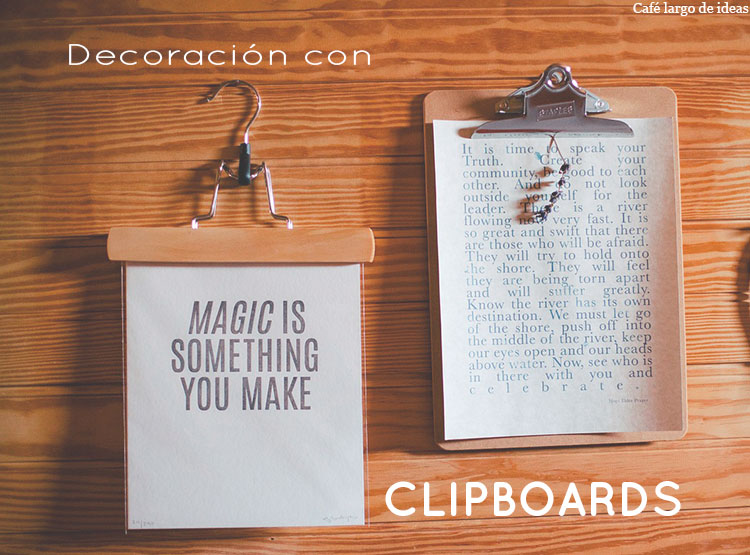 Ideas para decorar con clipboards