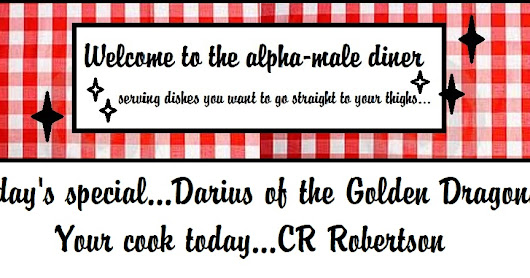 Alpha Male Diner: Darius of the Golden Dragons