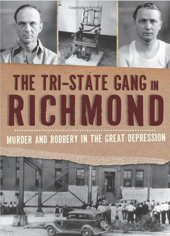 <i>The Tri-State Gang in Richmond:<b>Murder and Robbery in the Great Depression</b></i>