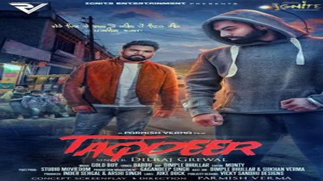Taqdeer Lyrics - Parmish Verma, Dilraj Grewal | Punjabi Song
