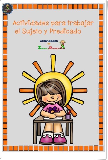 """""""Actividades para trabajar el Sujeto y el Predicado"""" (Fichas de Lengua Española de Primaria)"""