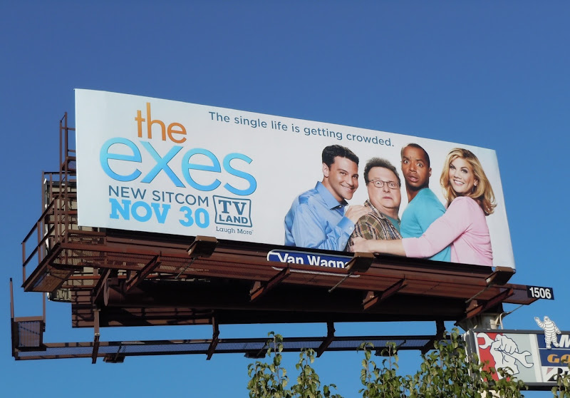 The Exes TV billboard