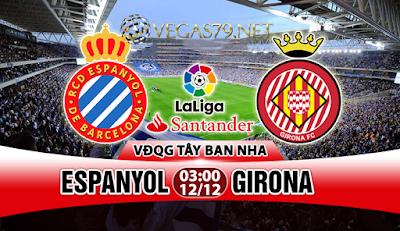 Nhận định - Soi kèo: Espanyol vs Girona