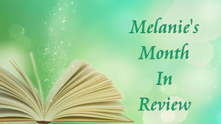 Melanie's Month in Review - April 2019