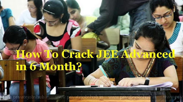 How To Crack JEE Advanced