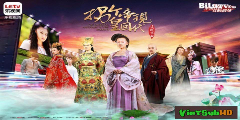 Phim Bắt Cóc Hoàng Đế Về Hiện Đại Tập 7 VietSub HD | The Emperor Through To The Modern 2015