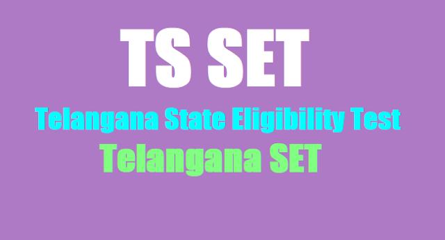 TSSET,Telangana State Eligibility Test,Telangana SET