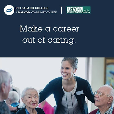 Image of a Senior Care specialists engaging with a group of seniors.  Rio Salado logo and Arizona ALFA logo.  Text: Make a Career Out of Caring