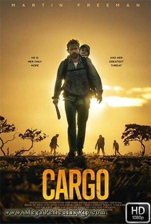 Cargo [1080p] [Latino-Ingles] [MEGA]