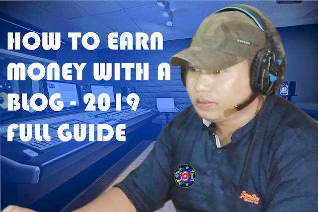 How To Earn Money With A Blog – 2019 Guide,How to make money with a blog-2019 guide