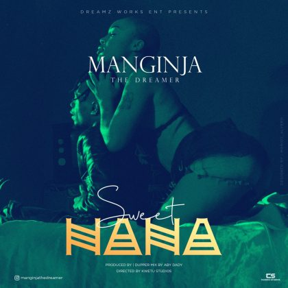 Download new Audio by Manginja - Sweet Nana