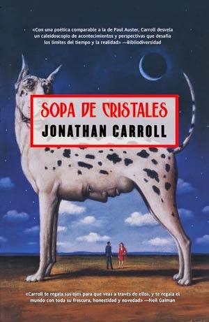 Libro Sopa de cristales, de Jonathan Carroll - Cine de Escritor