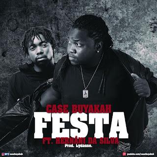 Case Buyakah feat. Hernâni da Silva - Festa
