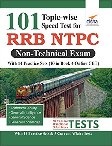 101 Topic-wise Speed Tests for RRB NTPC Non Technical Exam with 14 Practice Sets