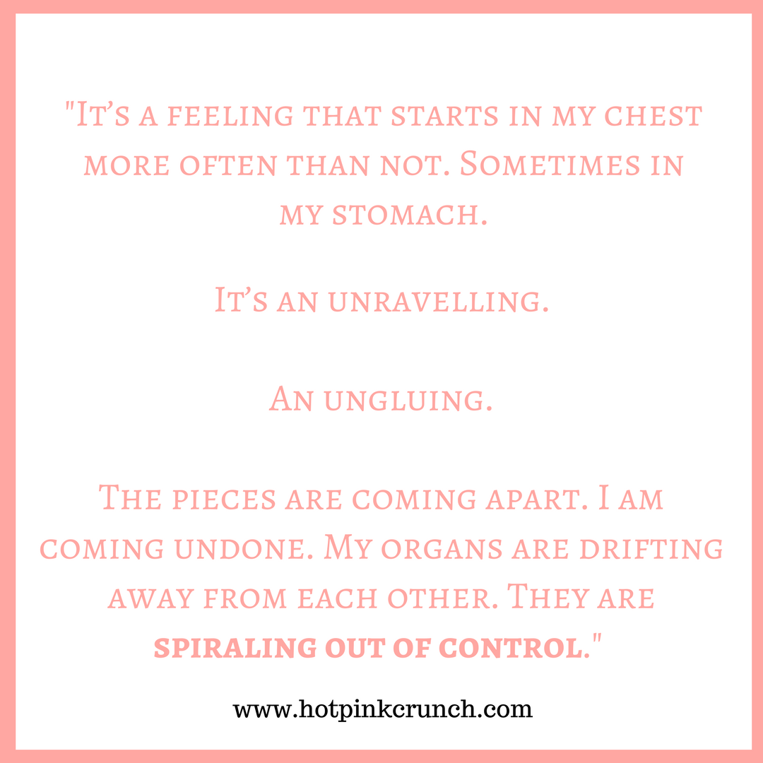Coming Unglued: What Anxiety Feels Like | Hot Pink Crunch