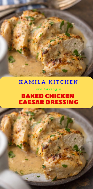 Baked Chicken Caesar Dressing