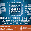 Blockchain and Libraries? YES! Mini-conference Schedule Posted + Resource Guide