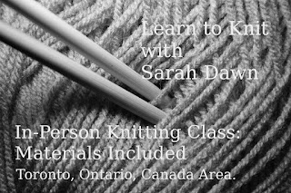 Learn to Knit with Sarah Dawn.  In Person Knitting Class: Materials Included.  Toronto, Ontario, Canada Area