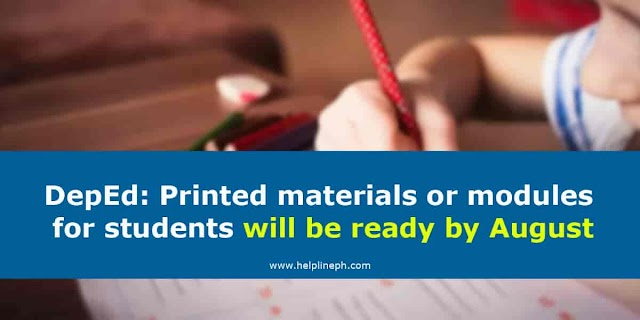 DepEd: Printed materials or modules for students will be ready by August