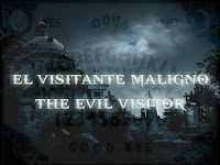 El Visitante Maligno (The Evil Visitor)