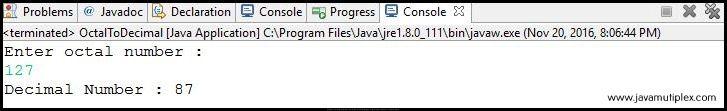 Output of Java program that converts octal number to decimal number.