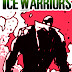 THE ICE WARRIORS (6:8) - PART FOUR OF BLACK SNOW