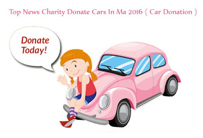 Top News Charity Donate Cars In Ma 2016