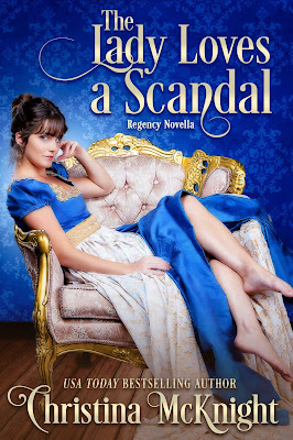 Book Review and Giveaway The Lady Loves a Scandal by Christina McKnight - NWoBS Blog