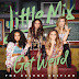Little Mix - Get Weird (Deluxe Edition) - Album [Mastered for iTunes]