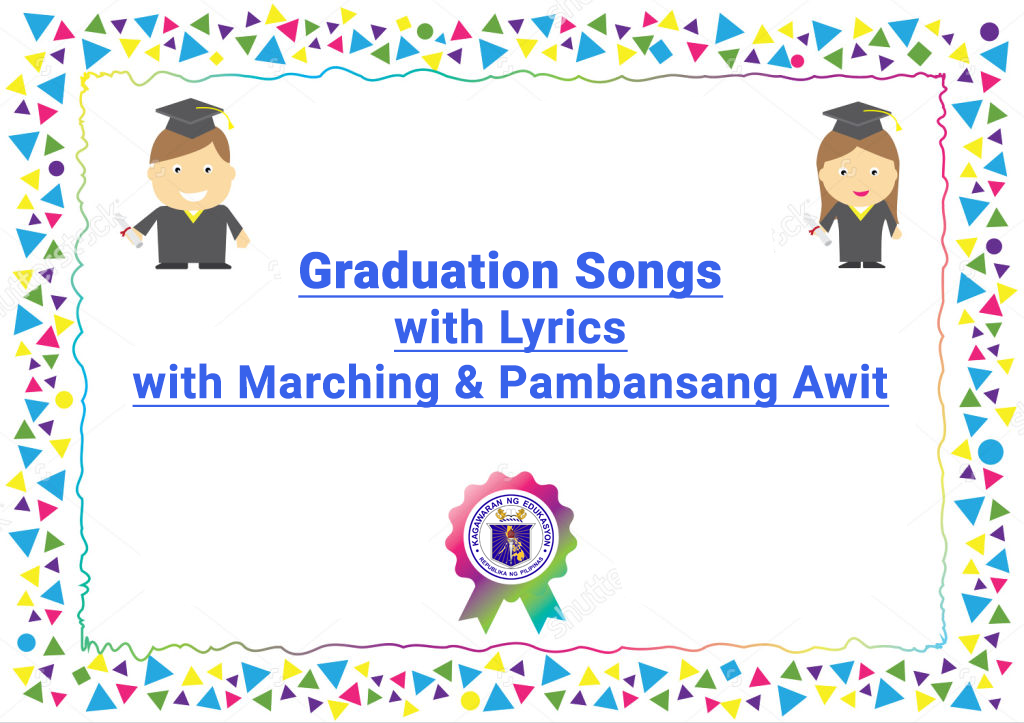 10 graduation songs with marching and pambansang awit deped lp s
