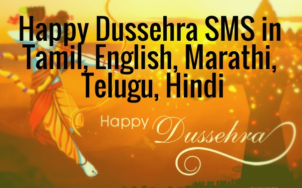 Happy Dussehra SMS in Tamil, English, Marathi, Telugu, Hindi