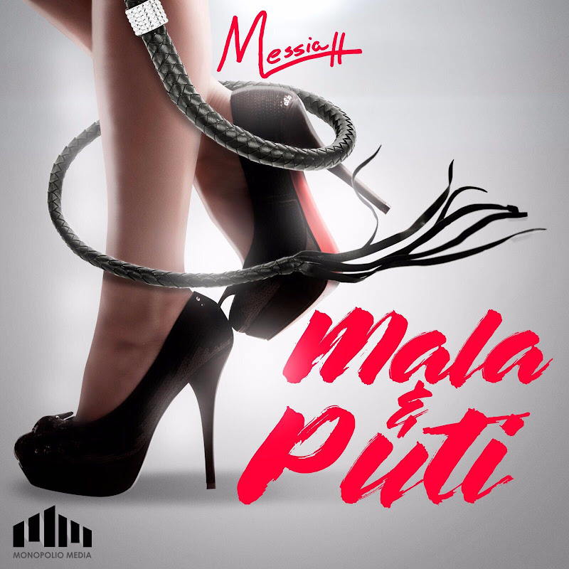 Messiah – Mala Y Puti