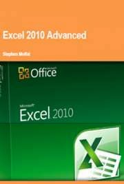 Excel 2010 Advanced By Stephen Moffat