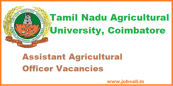 Jobs in Coimbatore,Assistant Agricultural Officer Recruitment 2017
