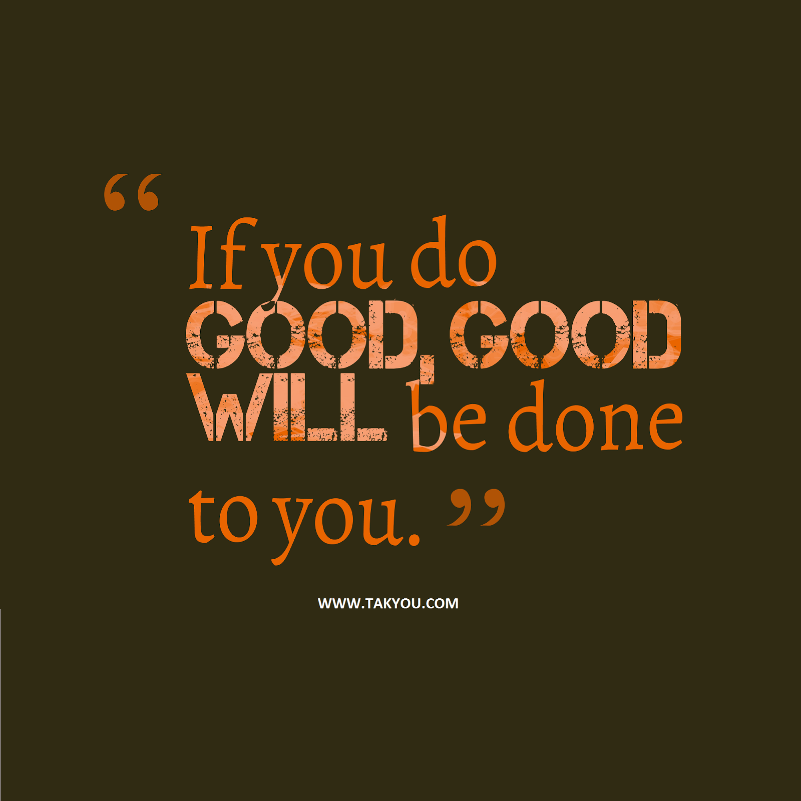 Be Good Do Good Quote Cute Short Quotes